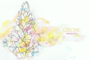 Grounded Magazine - Spring 2014 - Grow